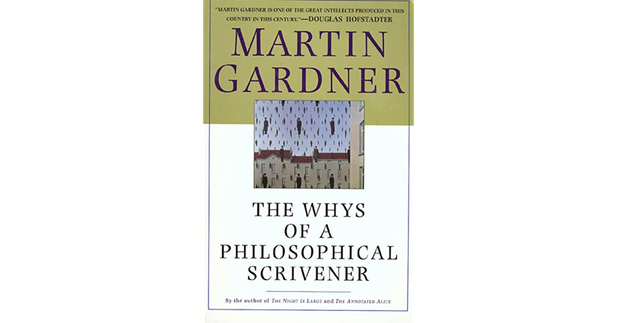 Martin gardner the whys of a philosophical scrivener pdf